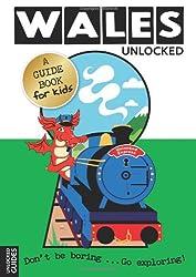 South Wales Unlocked (Unlocked Guides)