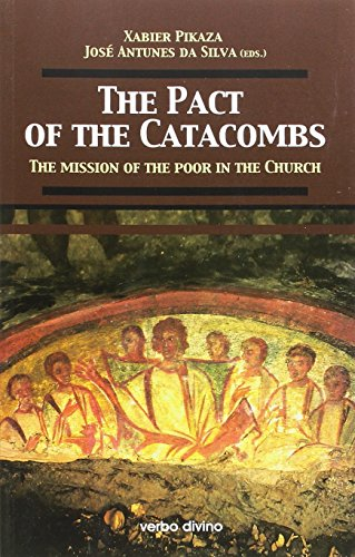 The Pact of the Catacombs / El Pacto de las Catacumbas: The mission of the poor in the Church (Teología)