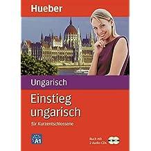 Einstieg ungarisch: für Kurzentschlossene / Paket: Buch + 2 Audio-CDs