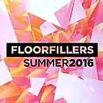 Floorfillers Summer 2016