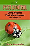 Pest Control: Using Organic Pest Management Techniques (horticulture, gardening, harvest, bugs, planting, beetles, caterpillars)