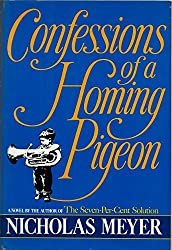 Confessions of a Homing Pigeon: A Novel