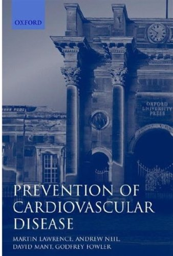 Prevention of Cardiovascular Disease: An Evidence-based Approach (Oxford General Practice Series)