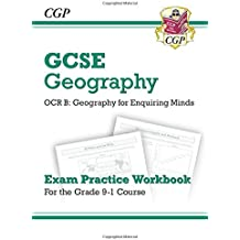 New Grade 9-1 GCSE Geography OCR B: Geography for Enquiring Minds - Exam Practice Workbook (CGP GCSE Geography 9-1 Revision)