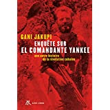 El Comandante Yankee (Aire Libre): Amazon.es: Jakupi Gani ...