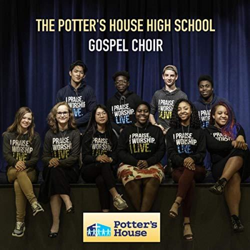 Potters House (The Potter's House High School Gospel Choir)