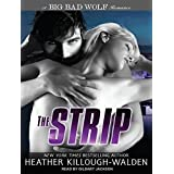 The Strip (Big Bad Wolf) by Heather Killough-Walden (2011-12-30)