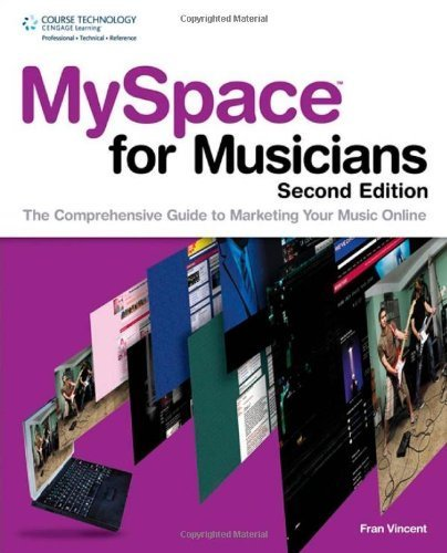 myspace-for-musicians-the-comprehensive-guide-to-marketing-your-music-by-frances-vincent-2010-03-22