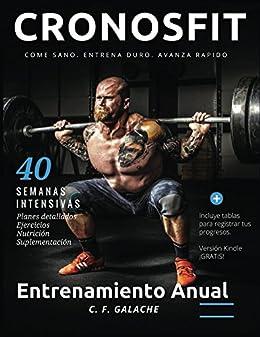 Entrenamiento Anual: Musculado y Definido de [Galache, C. F. ]