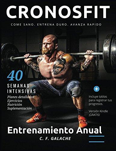 Entrenamiento Anual: Musculado y Definido por C. F.  Galache