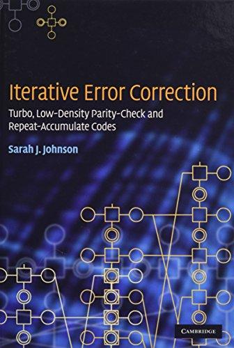 Turbo Elektronik (Iterative Error Correction: Turbo, Low-Density Parity-Check and Repeat-Accumulate Codes)