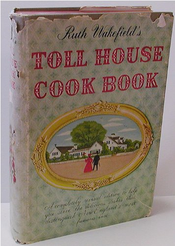 ruth-wakefields-toll-house-cook-book