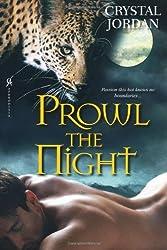 Prowl The Night by Crystal Jordan (2011-11-14)