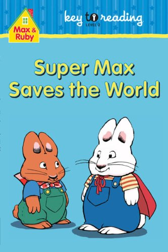 Super Max Saves the World