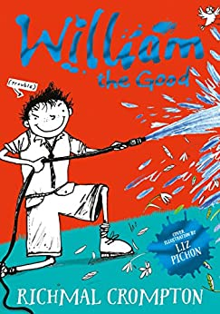 William the Good (Just William series Book 9) by [Crompton, Richmal]