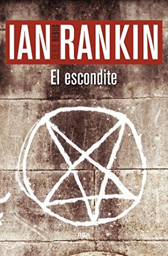 El escondite (Inspector Rebus nº 2) por Ian Rankin