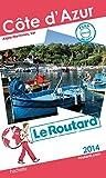 Guide du Routard Côte d'Azur 2014