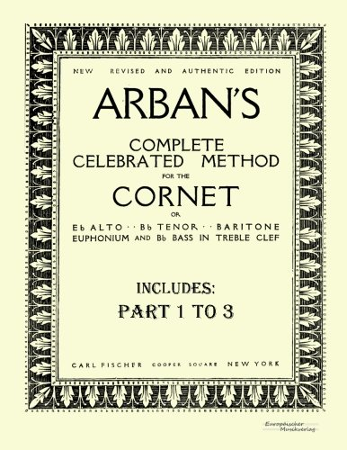 Arban's complete celebrated method for the cornet: Part 1 - 3