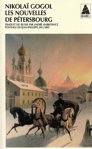Les nouvelles de Pétersbourg par Nikolai W Gogol