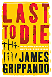 Last to Die (Jack Swyteck)