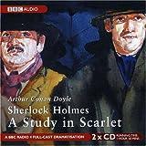 A Study in Scarlet: BBC Radio 4 Full-cast Dramatisation (BBC Radio Collection)