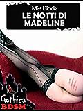 Le notti di madeline (bdsm)