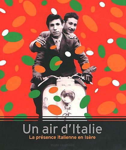 Un air d'Italie : La présence italienne en Isère