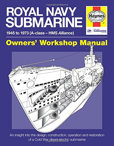 Royal Navy Submarine Manual (Haynes Manuals)