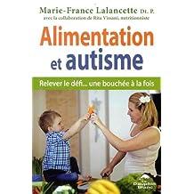 Alimentation et autisme - Relever le défi... une bouchée à la fois