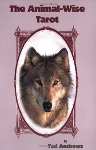 Tarot Des Animaux - The Animal Wise Tarot by Andrews, Ted