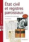État civil et registres paroissiaux: 2e édition augmentée par Mergnac