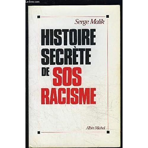 Histoire secrète de SOS-Racisme