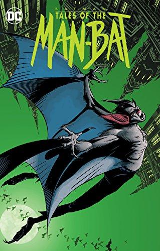 Batman: Tales of the The Man-Bat por C. Dixon