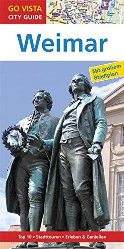 Städteführer Weimar: Reiseführer mit Faltkarte