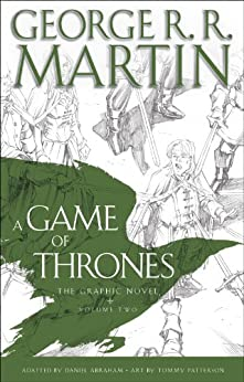 A Game of Thrones: The Graphic Novel: Volume Two par [Martin, George R. R.]