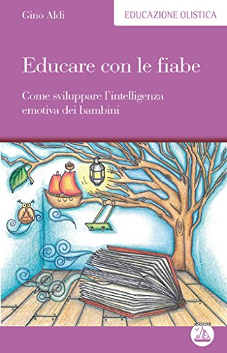 educare-con-le-fiabe-come-sviluppare-lintelligenza-emotiva-dei-bambini-educazione-olistica