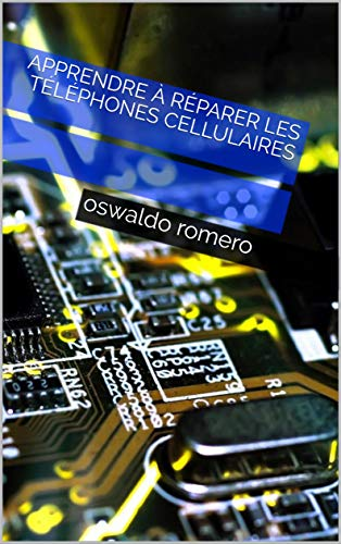 Couverture du livre apprendre à réparer les téléphones cellulaires