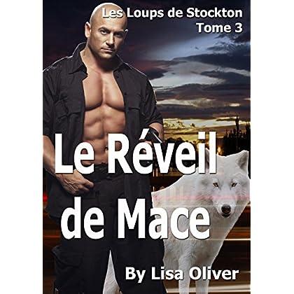 Le Réveil de Mace (Les Loups de Stockton t. 3)