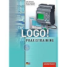 Logo!: Praxistraining: Schülerband, 2. Auflage, 2009