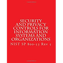 Security and Privacy Controls for Information Systems and Organizations Rev 5: Draft NIST Special Publication 800-53 Revision 5