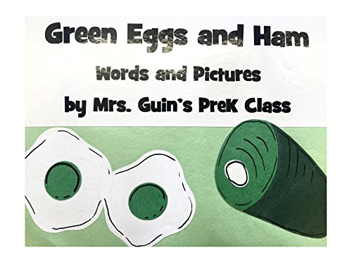 green-eggs-and-ham-a-preschool-class-rewrites-the-dr-seuss-classic