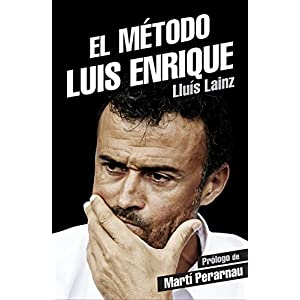 El método Luis Enrique (Deportes (corner))