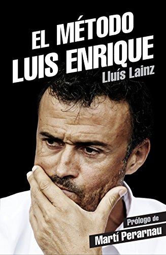 El método Luis Enrique (Deportes (corner)) por Lluís Lainz