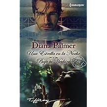 Una estrella de una noche; Bajo tu hechizo (TIFFANY) de Diana Palmer (1 feb 2015) Tapa blanda
