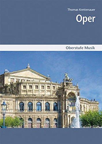 Oberstufe Musik: Oper Mediapaket bestehend aus Schülerheft und CD
