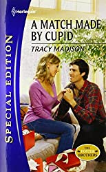 A Match Made by Cupid by Tracy Madison (2012-01-24)