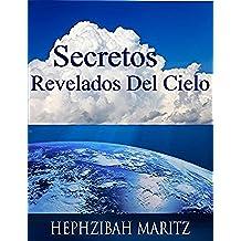 SECRETOS REVELADOS DEL CIELO