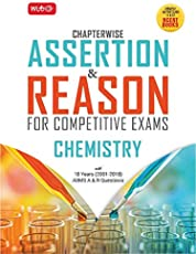Assertion and Reason for Competitive Exams : Chemistry