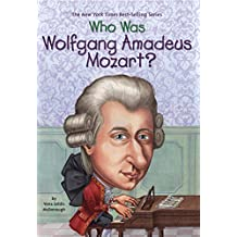 Who Was Wolfgang Amadeus Mozart? (Who Was?)