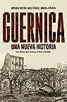 Guernica, una nueva historia par Muñoz Bolaños